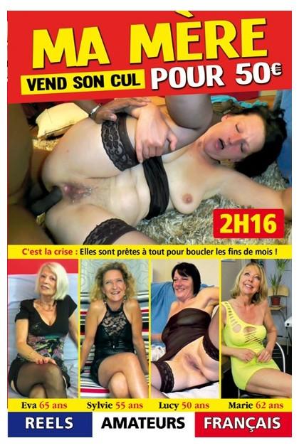 MA MERE VEND SON CUL POUR 50 EUR