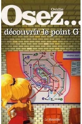 Dare to discover the G-spot La Musardine