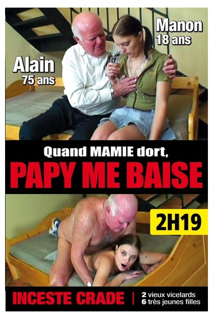 QUAND MAMIE DORT, PAPY ME BAISE