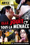 ELLE JOUIT SOUS LA MENACE