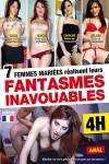 7 FEMMES MARIEES REALISENT...