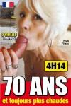 70 ANS ET TOUJOURS PLUS CHAUDES