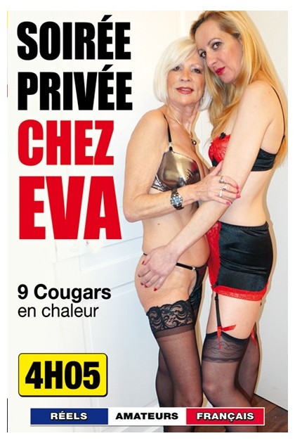 SOIREE PRIVEE CHEZ EVA